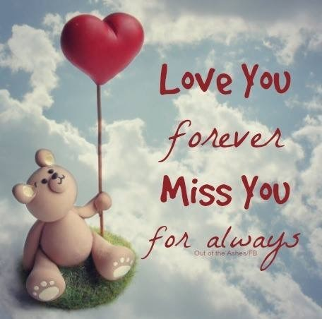 Forever young Forever Loved Forever missed xx