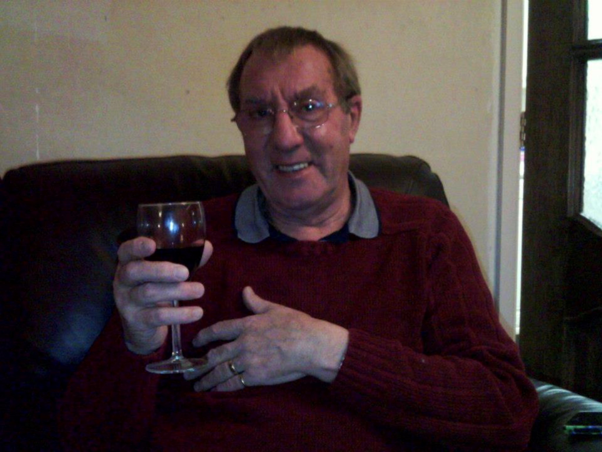 27th December 2013 This is how I will remember Dave, with love and a glass of red. CHEERS X