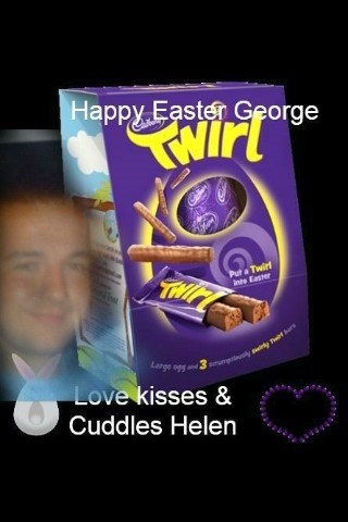 Happy Easter George xx Miss you so much son xxxx