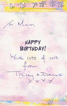 My birthday card from Tracey & Dennis