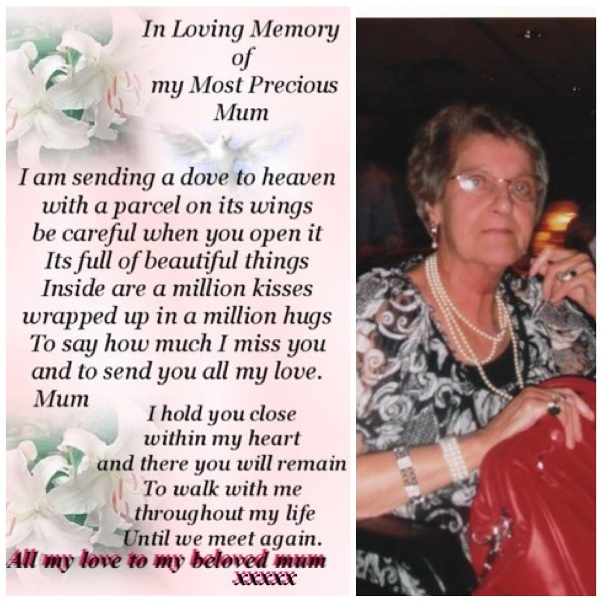 2 years mum seems like a million years since we talked love you to heaven and back xxxx