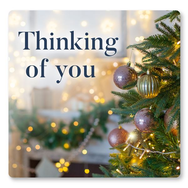 Thinking of you this Christmas - sent on December 25th, 2020